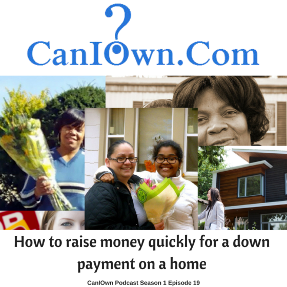 How to raise money quickly for a down payment